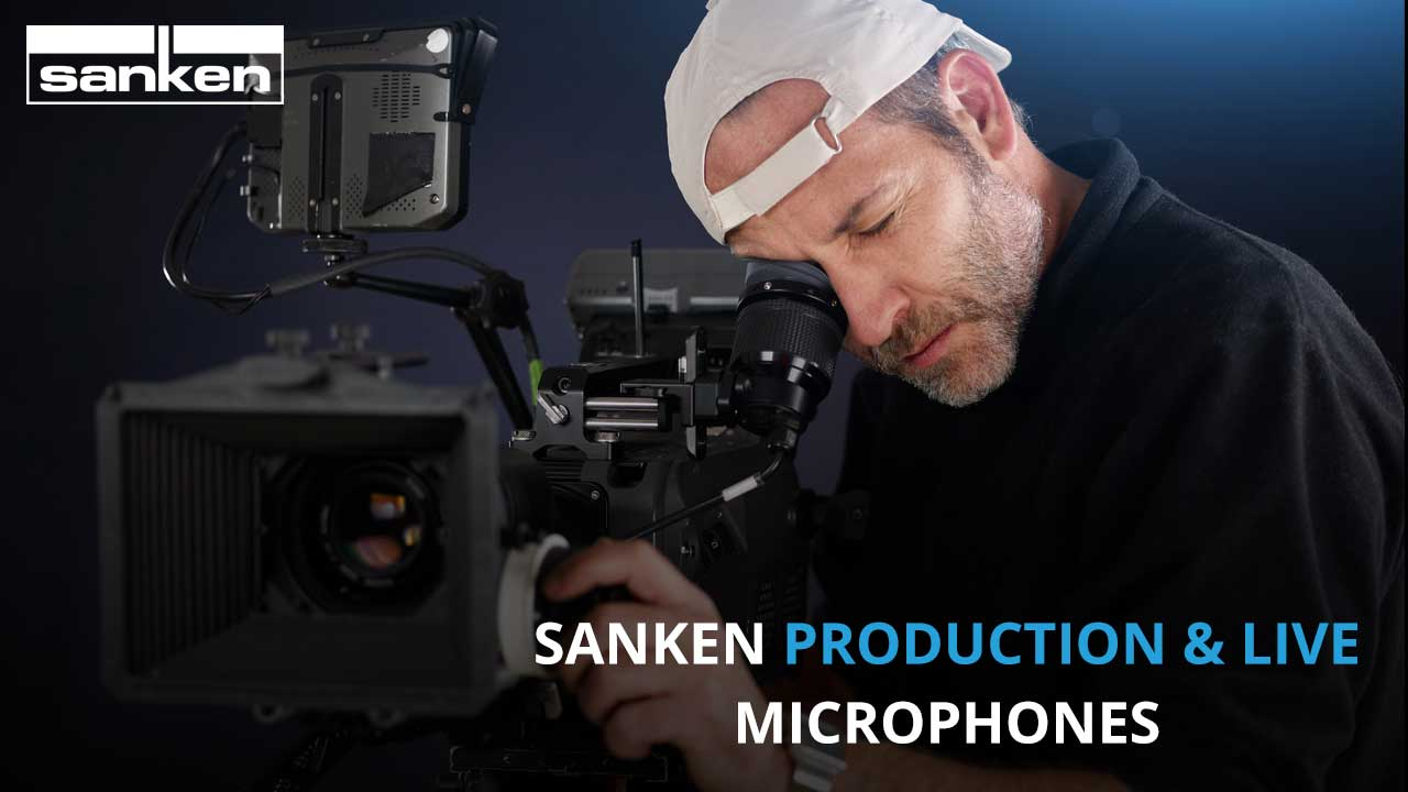 Sanken Production and Live Mics