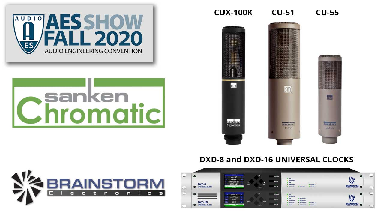 Sanken Chromatic and Brainstorm AES 2020